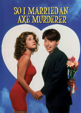 Se So I Married an Axe Murderer på Netflix
