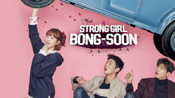 Se serien Strong Girl Bong-soon på Netflix