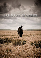 Se A Field Full of Secrets på Netflix