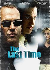 Se The Last Time på Netflix