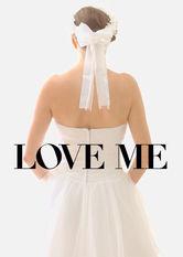 Se Love Me på Netflix