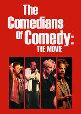 Se The Comedians of Comedy: The Movie på Netflix