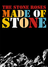 Se The Stone Roses: Made of Stone på Netflix