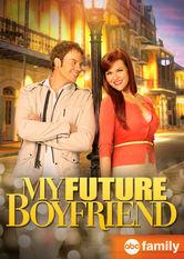 Se My Future Boyfriend på Netflix