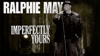 Se Ralphie May: Imperfectly Yours på Netflix