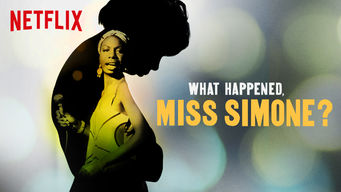Se What Happened, Miss Simone? på Netflix