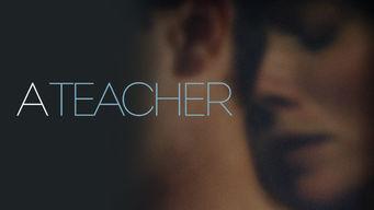 Se A Teacher på Netflix