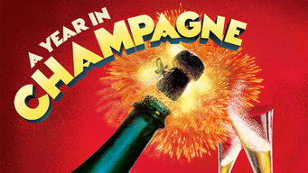 Se A Year in Champagne på Netflix