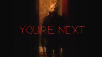 Se You're Next på Netflix