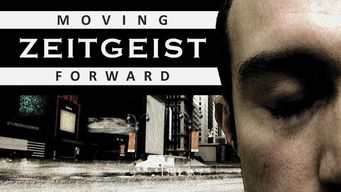 Se Zeitgeist: Moving Forward på Netflix