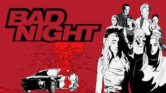 Se Bad Night på Netflix