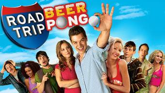 Se Road Trip: Beer Pong på Netflix