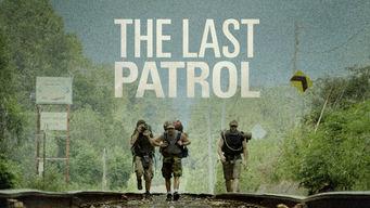 Se The Last Patrol på Netflix
