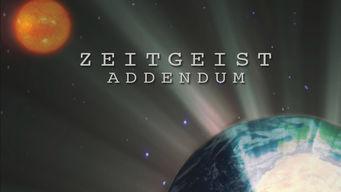 Se Zeitgeist: Addendum på Netflix