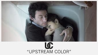 Se Upstream Color på Netflix