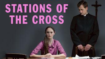 Se Stations of the Cross på Netflix