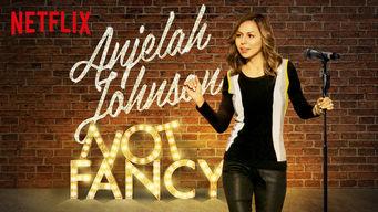 Se Anjelah Johnson: Not Fancy på Netflix
