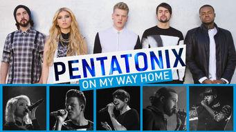 Se Pentatonix: On My Way Home på Netflix