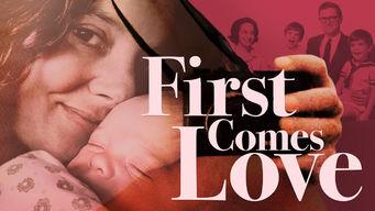 Se First Comes Love på Netflix