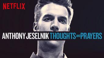 Se Anthony Jeselnik: Thoughts and Prayers på Netflix