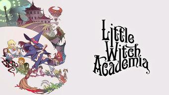 Se Little Witch Academia på Netflix