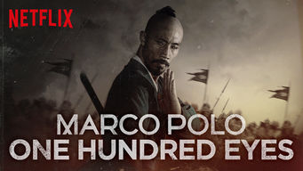 Se Marco Polo: One Hundred Eyes på Netflix