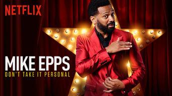 Se Mike Epps: Don't Take It Personal på Netflix