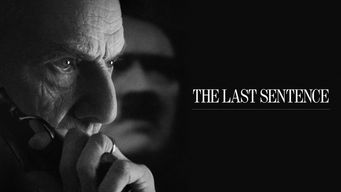 Se The Last Sentence på Netflix