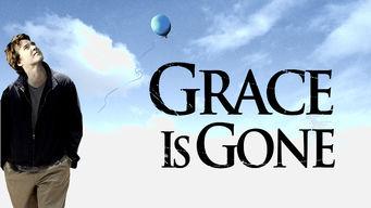 Se Grace Is Gone på Netflix