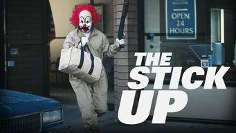 Se The Stick Up på Netflix