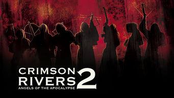 Se Crimson Rivers 2: Angels of the Apocalypse på Netflix