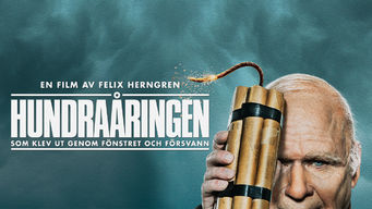 Se The 100-Year-Old Man Who Climbed Out of the Window and Disappeared på Netflix