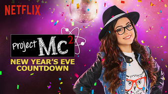 Se Project Mc² – New Year's Eve Countdown på Netflix