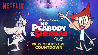 Se Peabody & Sherman – New Year's Eve Countdown på Netflix