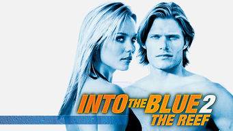 Se Into the Blue 2: The Reef på Netflix