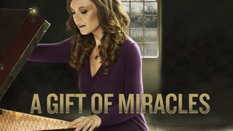 Se A Gift of Miracles på Netflix