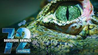 Se 72 Dangerous Animals: Australia på Netflix