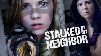 Se Stalked by My Neighbour på Netflix