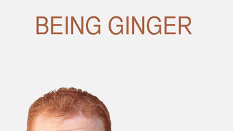 Se Being Ginger på Netflix