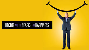 Se Hector and the Search for Happiness på Netflix
