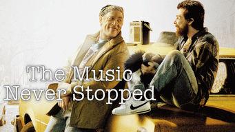 Se The Music Never Stopped på Netflix