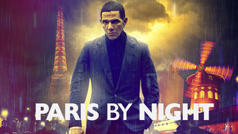 Se Paris by Night på Netflix