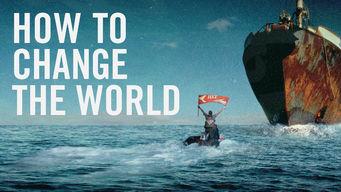 Se How to Change the World på Netflix