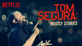 Se Tom Segura: Mostly Stories på Netflix