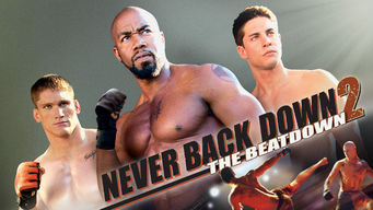 Se Never Back Down 2: The Beatdown på Netflix