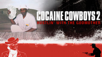 Se Cocaine Cowboys 2 på Netflix