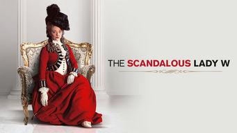 Se The Scandalous Lady W på Netflix