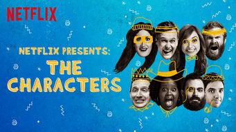 Se Netflix Presents: The Characters på Netflix