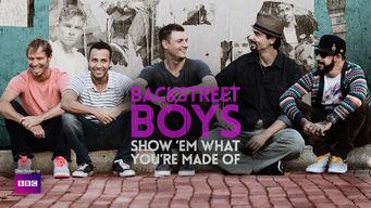 Se Backstreet Boys: Show 'Em What You're Made Of på Netflix