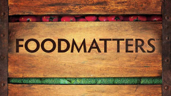 Se Food Matters på Netflix